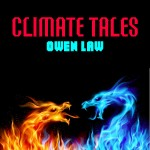 Climate Tales - Three Visions of How Our World May End